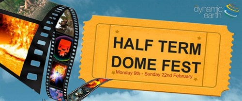 Our Dynamic Earth Half Term Dome Fest